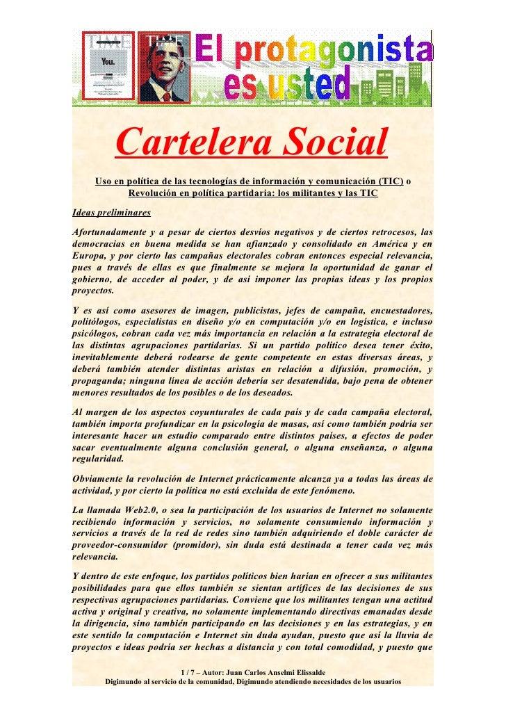 Cartelera Social      Uso en política de las tecnologías de información y comunicación (TIC) o             Revolución en p...