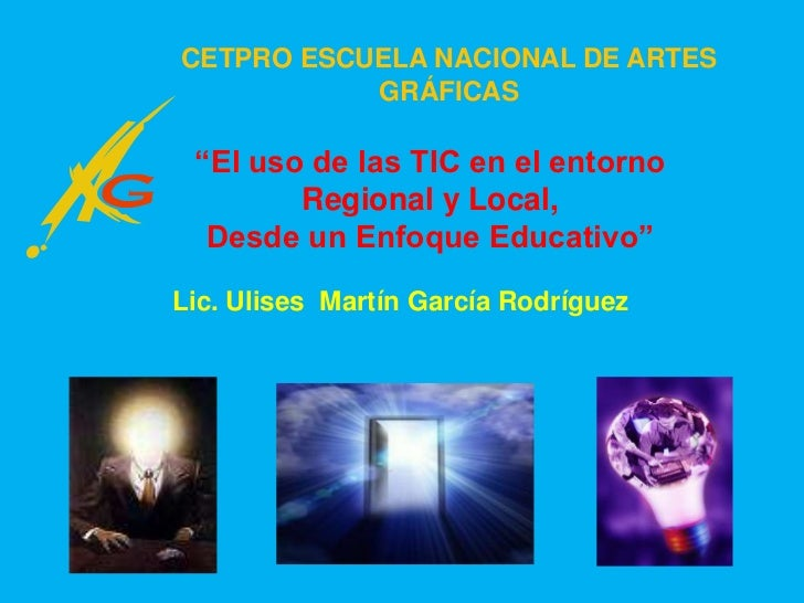 """CETPRO ESCUELA NACIONAL DE ARTES GRÁFICAS<br />""""El uso de las TIC en el entorno Regional y Local, Desde un Enfoque Educati..."""