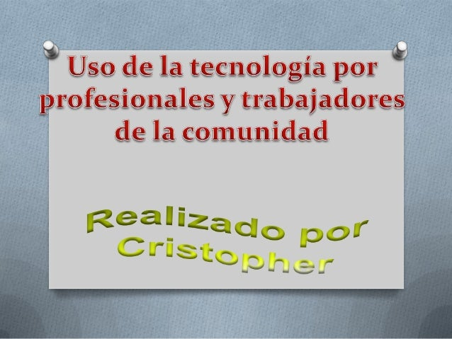Uso de la tecnología por profesionales y trabajadores
