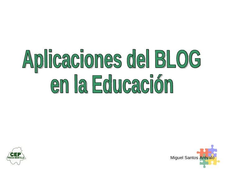 Aplicaciones del BLOG en la Educación
