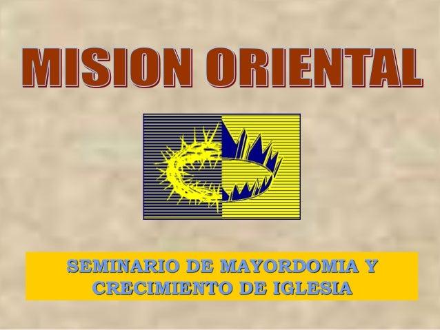 SEMINARIO DE MAYORDOMIA Y CRECIMIENTO DE IGLESIA