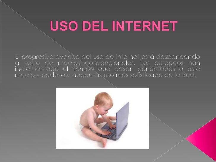 Uso del internet Slide 2