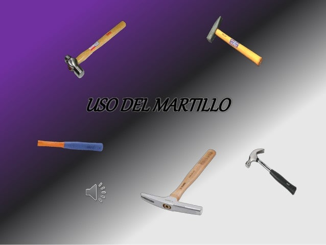 USO DEL MARTILLO