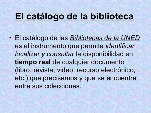 Uso del opac for Uned biblioteca catalogo