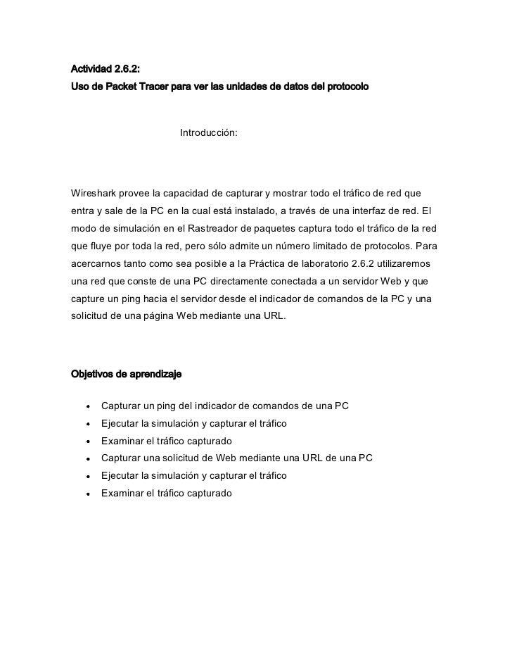 Actividad 2.6.2:Uso de Packet Tracer para ver las unidades de datos del protocolo                         Introducción:Wir...