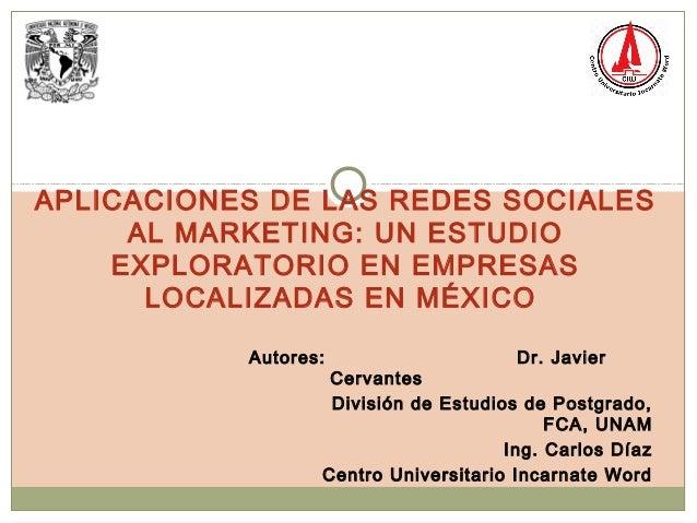 Autores: Dr. Javier Cervantes División de Estudios de Postgrado, FCA, UNAM Ing. Carlos Díaz Centro Universitario Incarnate...