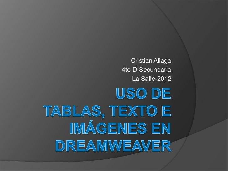 Cristian Aliaga4to D-Secundaria    La Salle-2012
