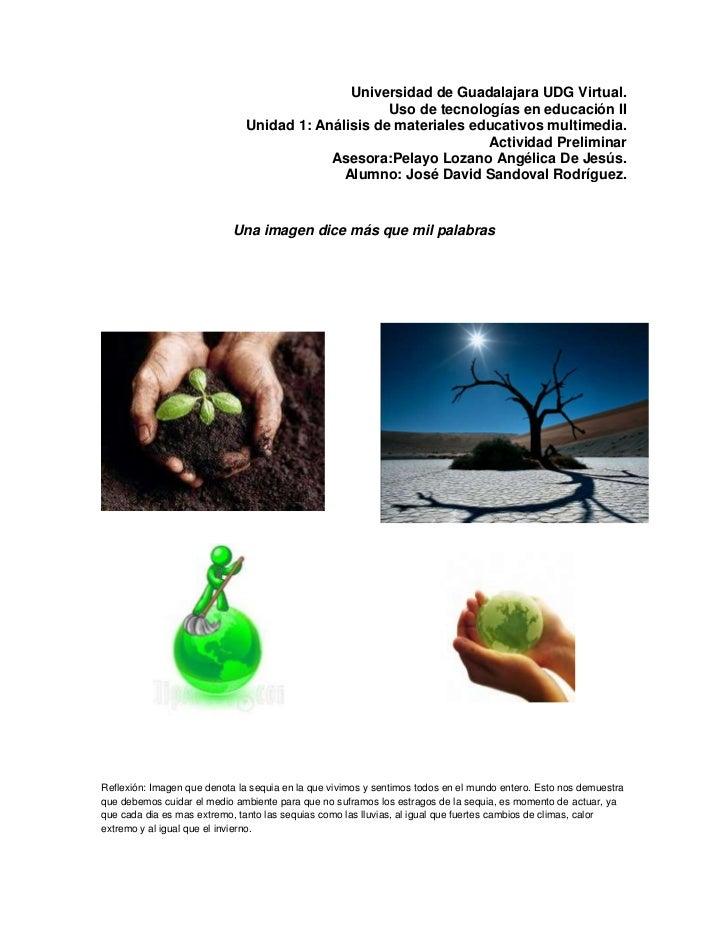 Universidad de Guadalajara UDG Virtual.                                                    Uso de tecnologías en educación...