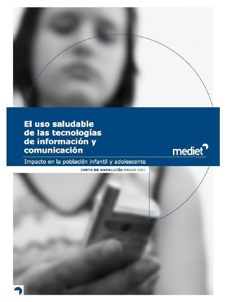 El uso saludable de las TIC: impacto en la población infantil y adolescente                                               ...
