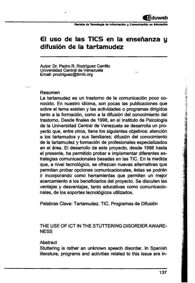 EI uso de las TICS en la enseñanza y difusión de la tartamudez Autor: Dr. Pedro R. Rodrlguez Carrillo Universidad Central ...
