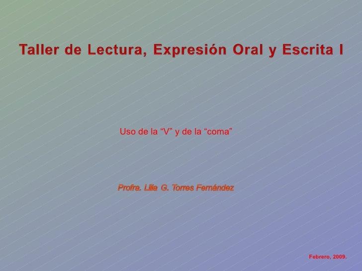 """Febrero, 2009. Uso de la """"V"""" y de la """"coma"""""""