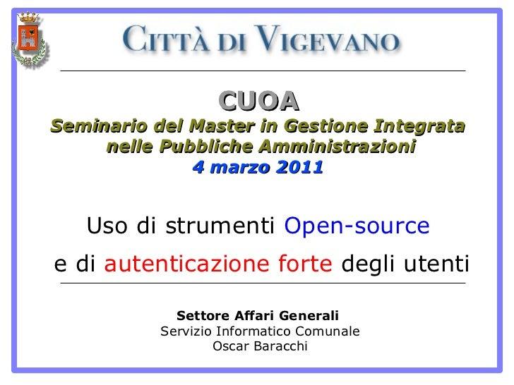 CUOASeminario del Master in Gestione Integrata     nelle Pubbliche Amministrazioni              4 marzo 2011   Uso di stru...