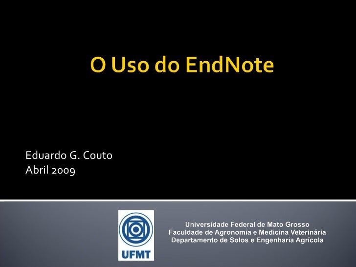 Eduardo G. Couto Abril 2009