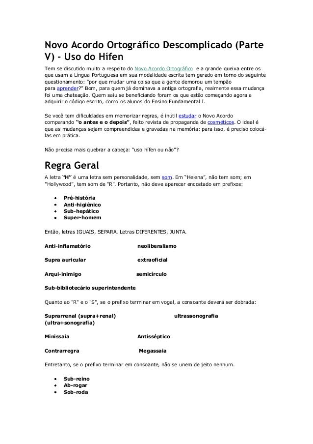 Novo Acordo Ortográfico Descomplicado (Parte V) - Uso do Hífen Tem se discutido muito a respeito do Novo Acordo Ortográfic...