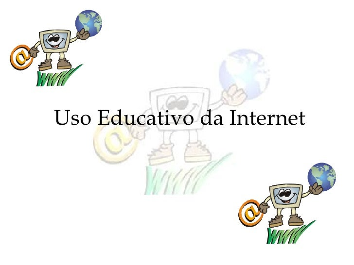 Uso Educativo da Internet