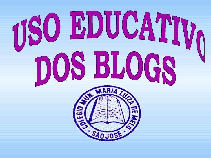 USO EDUCATIVO  DOS BLOGS