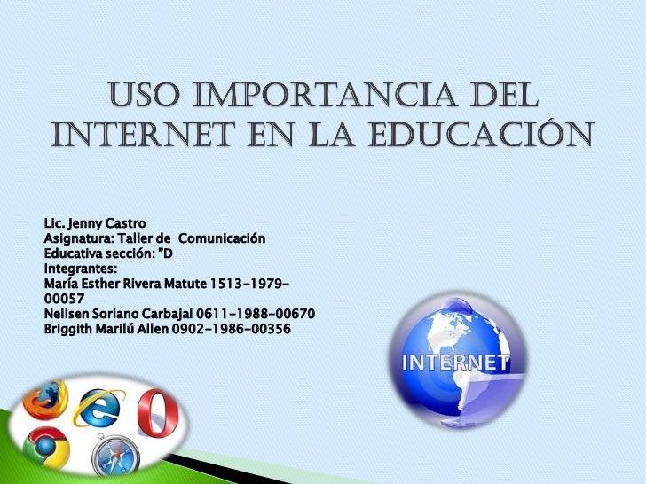 Uso e importancia del internet for Importancia de los viveros forestales