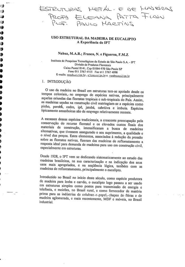 Uso estrutural da amdeira de eucalipto a experiência do ipt