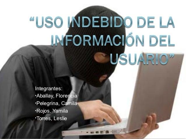 Integrantes:•Aballay, Florencia•Pelegrina, Camila•Rojos, Yamila•Torres, Leslie