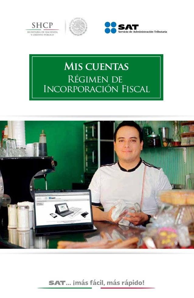Mis cuentas  Régimen de  Incorporación Fiscal