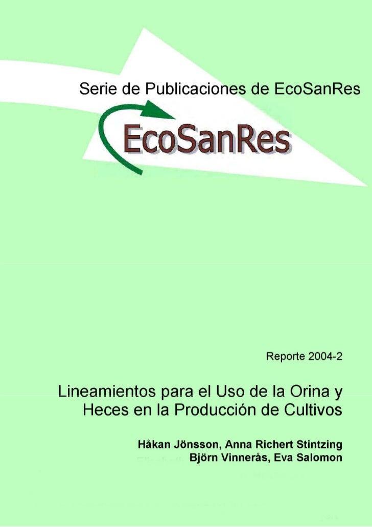 Lineamientos para el Uso de la Orina y de las Heces              en la Producción de CultivosHåkan Jönsson Universidad de ...