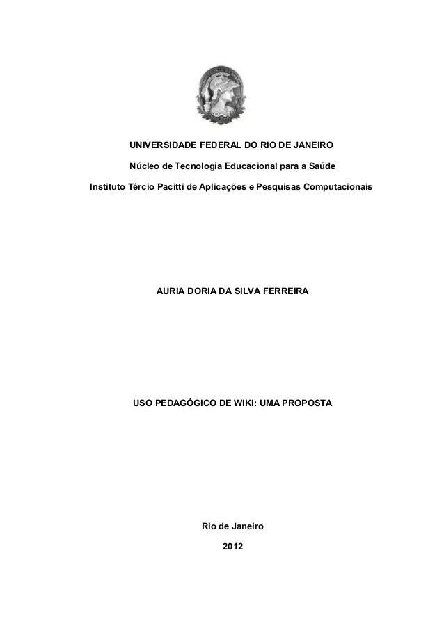 UNIVERSIDADE FEDERAL DO RIO DE JANEIRONúcleo de Tecnologia Educacional para a SaúdeInstituto Tércio Pacitti de Aplicações ...
