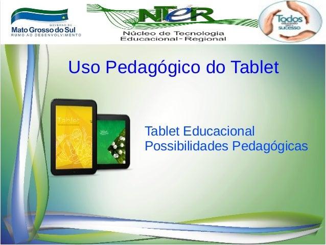 Tablet Educacional Possibilidades Pedagógicas Uso Pedagógico do Tablet