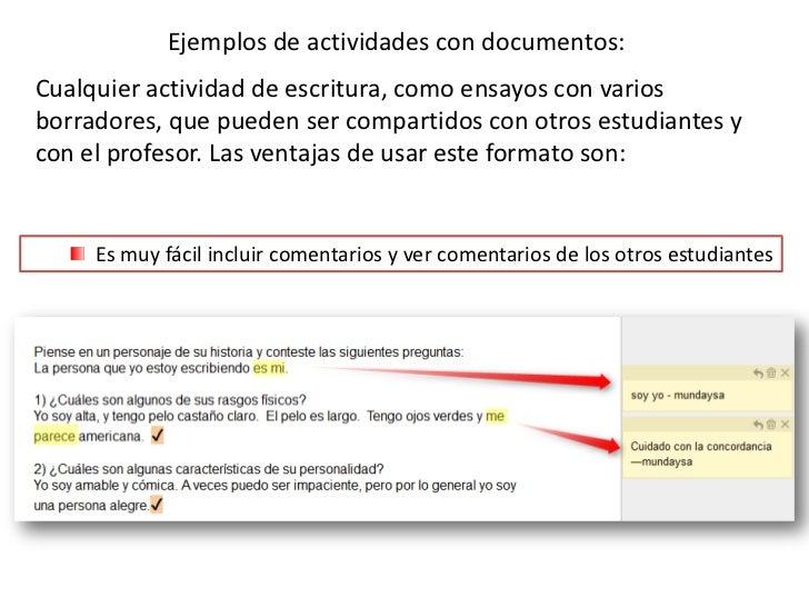 Ejemplos de actividades con documentos: <br />Cualquier actividad de escritura, como ensayos con varios borradores, que pu...