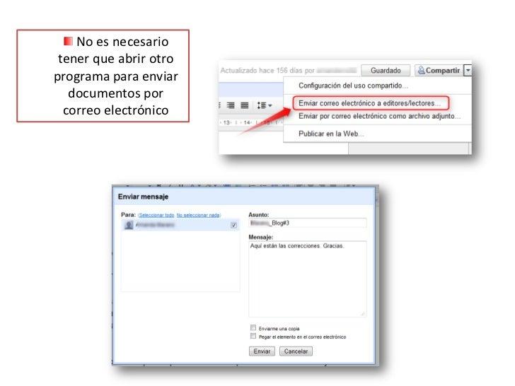 No es necesario tener que abrir otro programa para enviar documentos por correo electrónico<br />