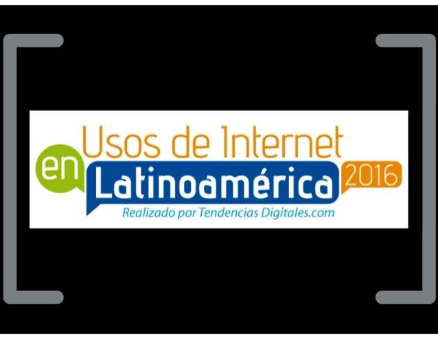 Usos de Internet en Latinoamérica