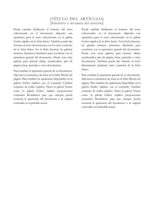 [TÍTULO DEL ARTÍCULO] [Subtítulo o resumen del artículo]  Puede cambiar fácilmente el formato del texto seleccionado en el...