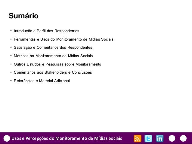 Usos e Percepções do Monitoramento de Mídias Sociais (2011) Slide 2