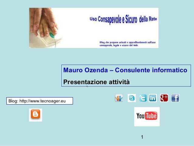 Mauro Ozenda – Consulente informatico                           Presentazione attività                                  1....