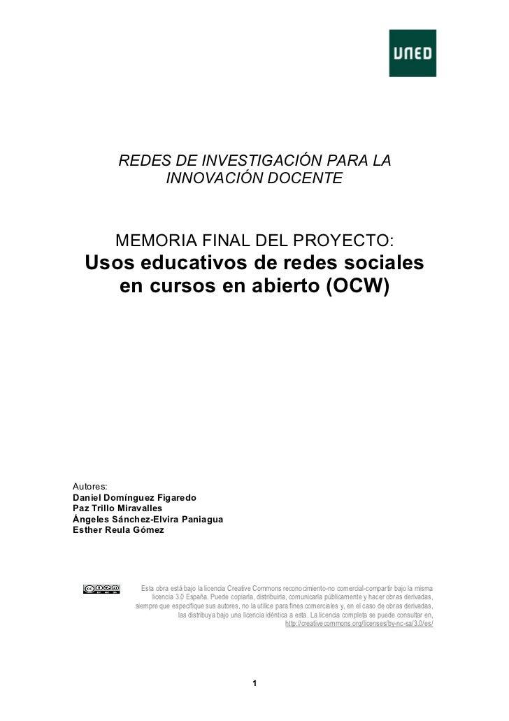 REDES DE INVESTIGACIÓN PARA LA             INNOVACIÓN DOCENTE        MEMORIA FINAL DEL PROYECTO:  Usos educativos de redes...