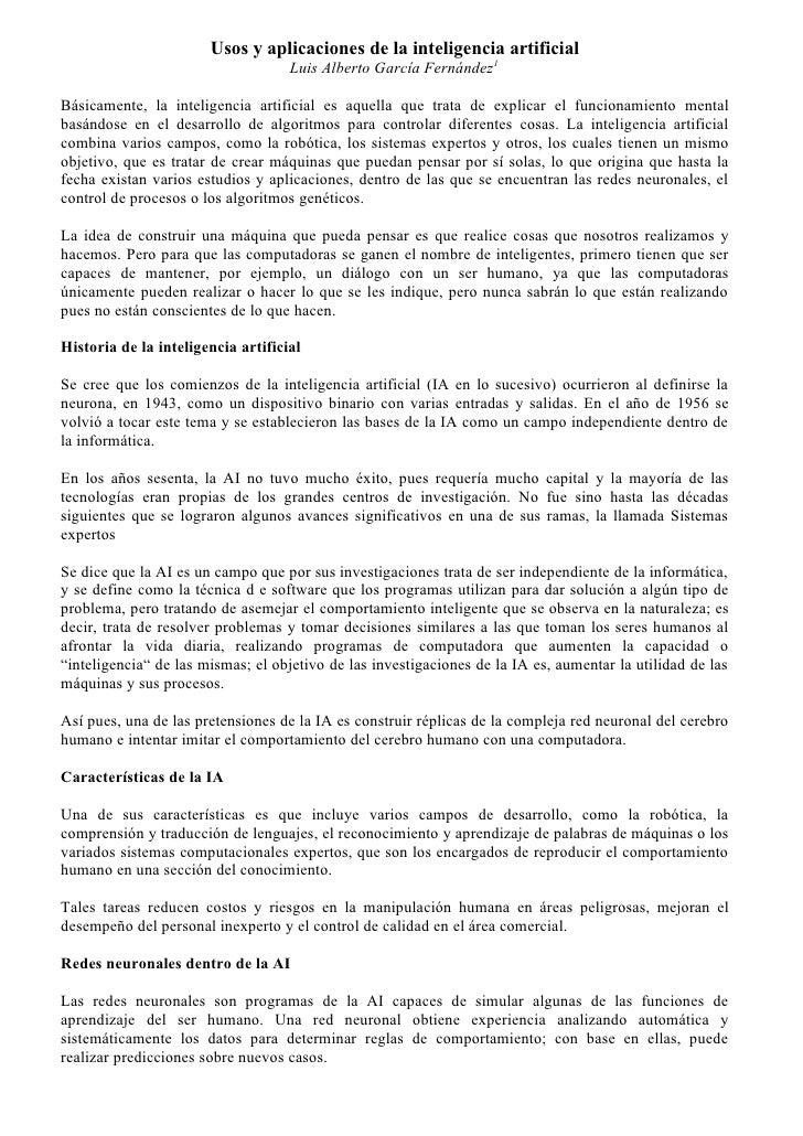 Usos y aplicaciones de la inteligencia artificial                                     Luis Alberto García Fernández1  Bási...