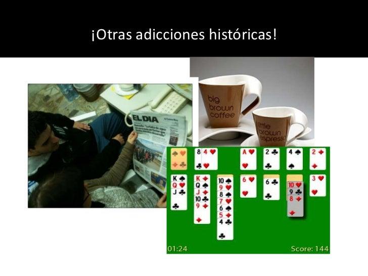 ¡Otras adicciones históricas!<br />