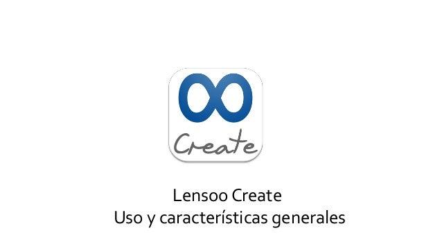 Lensoo Create Uso y características generales