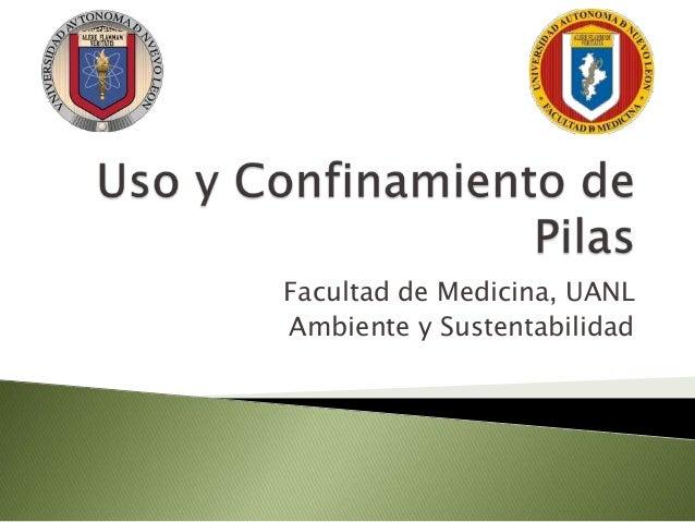 Facultad de Medicina, UANL Ambiente y Sustentabilidad