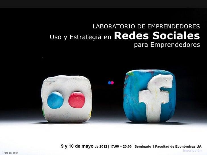 LABORATORIO DE EMPRENDEDORES                 Uso y Estrategia en             Redes Sociales                               ...