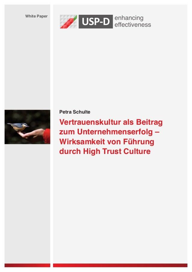 White Paper              Petra Schulte              Vertrauenskultur als Beitrag              zum Unternehmenserfolg –    ...