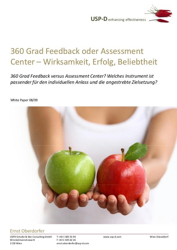 USP-D enhancing effectiveness360 Grad Feedback oder AssessmentCenter – Wirksamkeit, Erfolg, Beliebtheit360 Grad Feedback v...