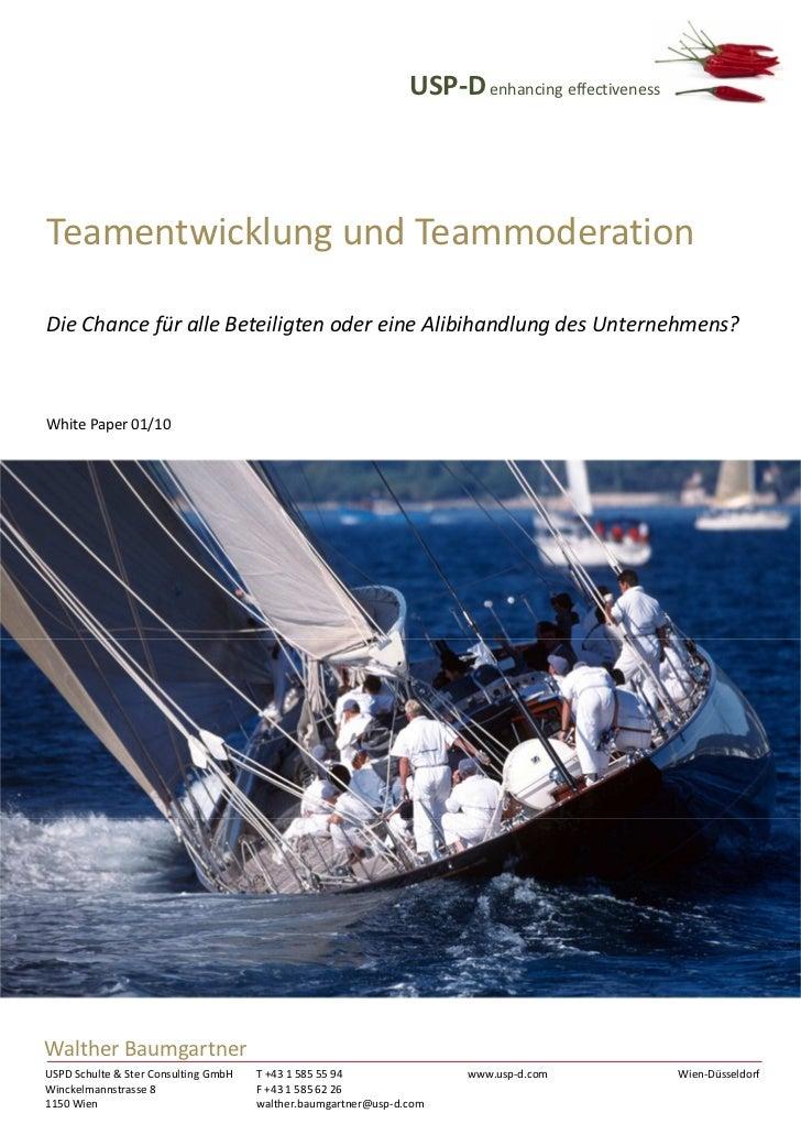 USP-D enhancing effectivenessTeamentwicklung und TeammoderationDie Chance für alle Beteiligten oder eine Alibihandlung des...