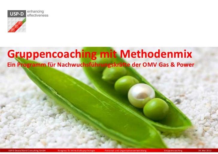 USP-DGruppencoaching mit MethodenmixEin Programm für Nachwuchsführungskräfte der OMV Gas & PowerUSPD Deutschland Consultin...