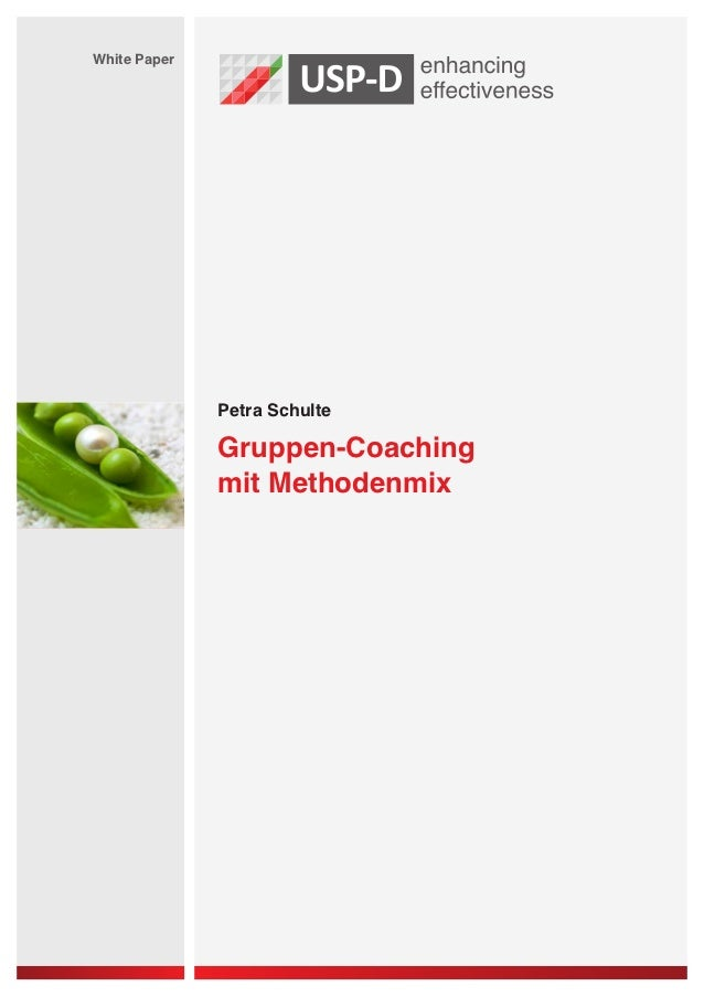 White Paper              Petra Schulte              Gruppen-Coaching              mit Methodenmix