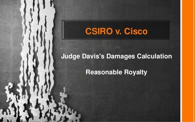 CSIRO v. Cisco Judge Davis's Damages Calculation Reasonable Royalty