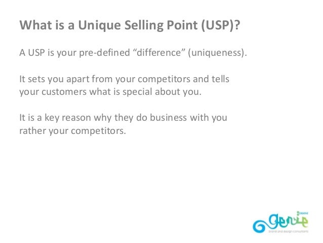 a recommendation in favor of the unique selling proposition as a method of getting a business differ