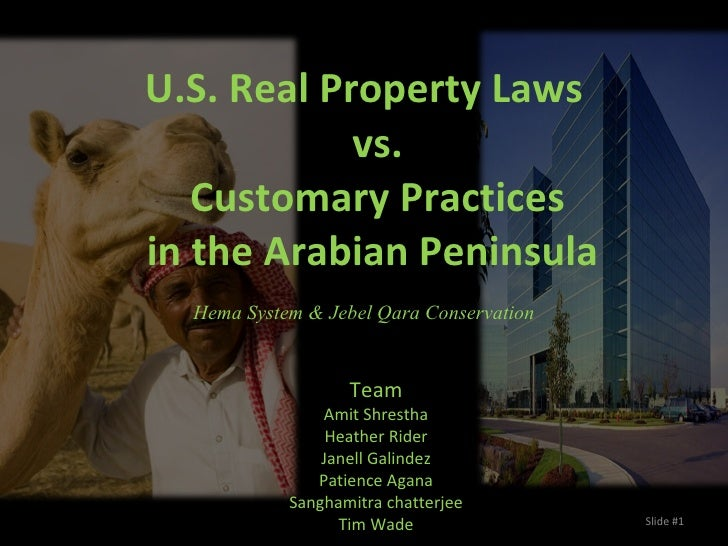 U.S. Real Property Laws vs. Customary Practices in the Arabian Peninsula  Hema System & Jebel Qara Conservation Team Amit ...