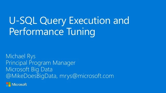 U-SQL Query Execution and Performance Tuning