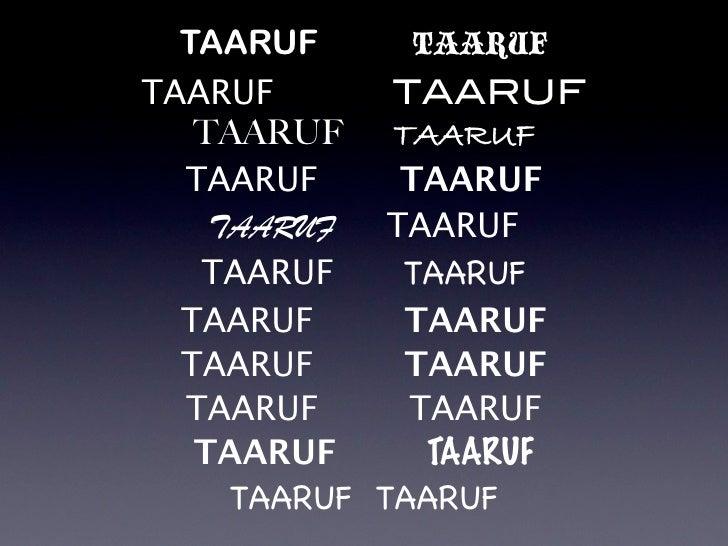 TAARUF       TAARUF TAARUF       TAARUF    TAARUF TAARUF   TAARUF      TAARUF     TAARUF   TAARUF    TAARUF     TAARUF   T...
