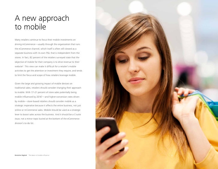 A new approachto mobileMany retailers continue to focus their mobile investments ondriving mCommerce—usually through the o...